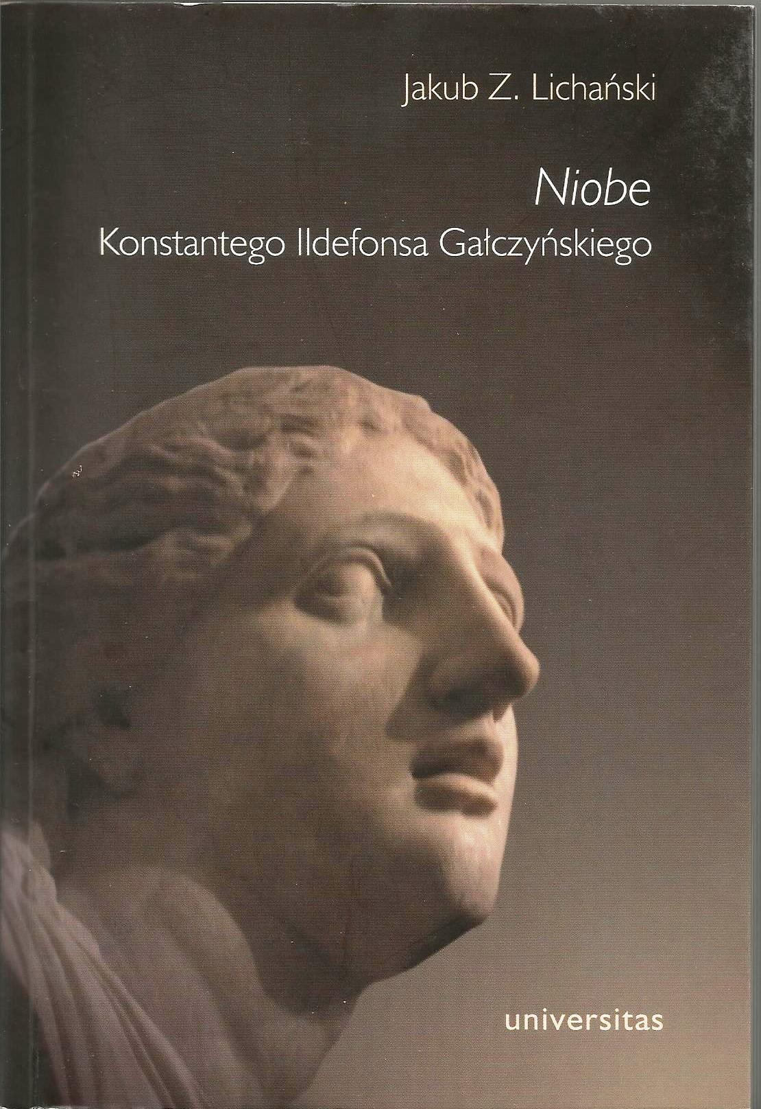 Niobe Konstantego Ildefonsa Gałczyńskiego
